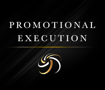 Promotional Execution